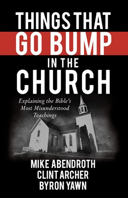Things That Go Bump in the Church (Digital delivered electronically)