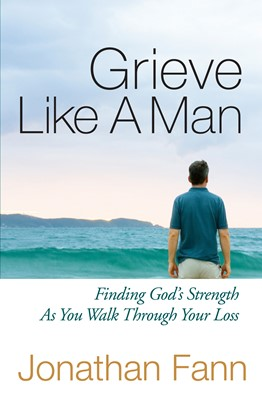 Grieve Like A Man (Digital delivered electronically)