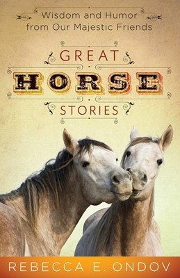 Great Horse Stories (Digital delivered electronically)