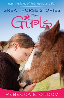 Great Horse Stories for Girls (Digital delivered electronically)