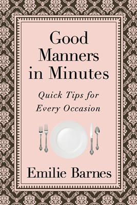 Good Manners in Minutes (Digital delivered electronically)