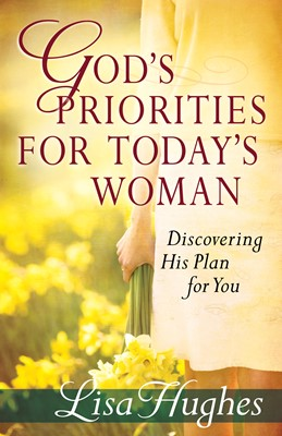 God's Priorities for Today's Woman (Digital delivered electronically)