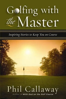 Golfing with the Master (Digital delivered electronically)