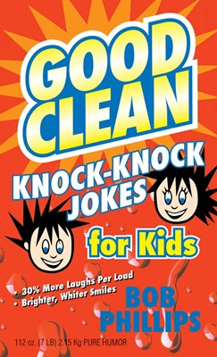 Good Clean Knock-Knock Jokes for Kids (Digital delivered electronically)