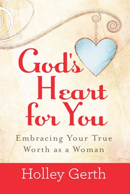 God's Heart for You (Digital delivered electronically)