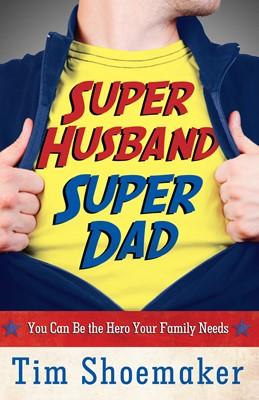 Super Husband, Super Dad (Digital delivered electronically)