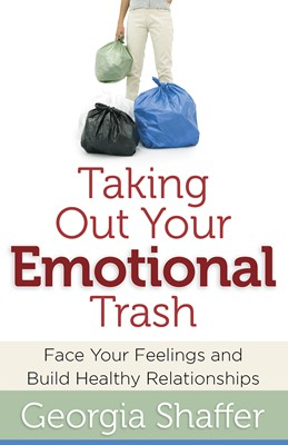 Taking Out Your Emotional Trash (Digital delivered electronically)