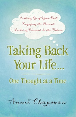 Taking Back Your Life...One Thought at a Time (Digital delivered electronically)