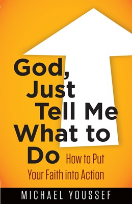 God, Just Tell Me What to Do (Digital delivered electronically)