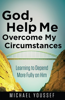 God, Help Me Overcome My Circumstances (Digital delivered electronically)