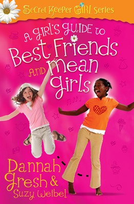 A Girl's Guide to Best Friends and Mean Girls (Digital delivered electronically)