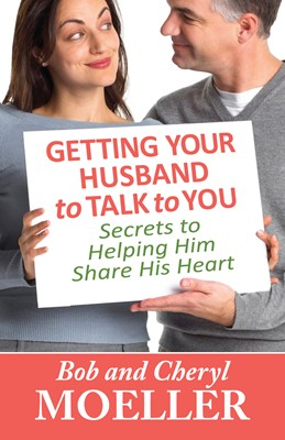Getting Your Husband to Talk to You (Digital delivered electronically)
