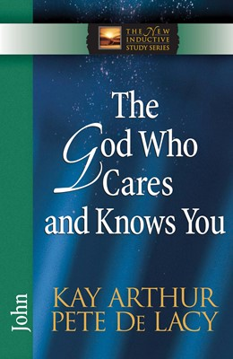 The God Who Cares and Knows You (Digital delivered electronically)