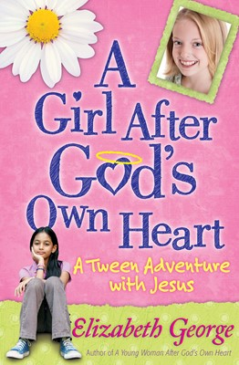 A Girl After God's Own Heart (Digital delivered electronically)
