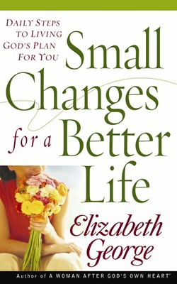 Small Changes for a Better Life (Digital delivered electronically)