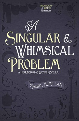 A Singular and Whimsical Problem (Digital delivered electronically)