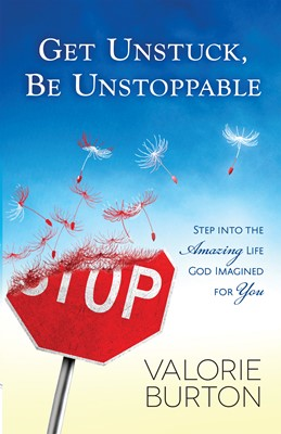Get Unstuck, Be Unstoppable (Digital delivered electronically)