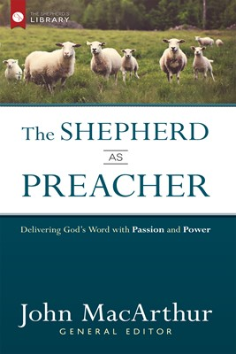 The Shepherd as Preacher (Digital delivered electronically)