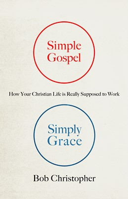 Simple Gospel, Simply Grace (Digital delivered electronically)