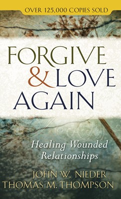 Forgive and Love Again (Digital delivered electronically)