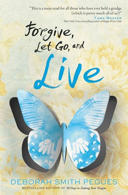 Forgive, Let Go, and Live (Digital delivered electronically)