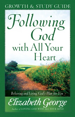 Following God with All Your Heart Growth and Study Guide (Digital delivered electronically)