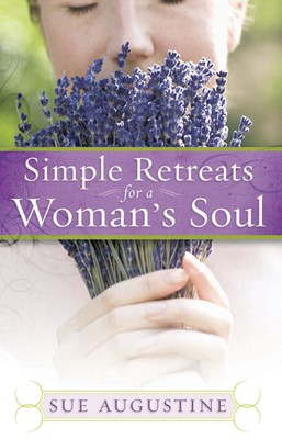 Simple Retreats for a Woman's Soul (Digital delivered electronically)