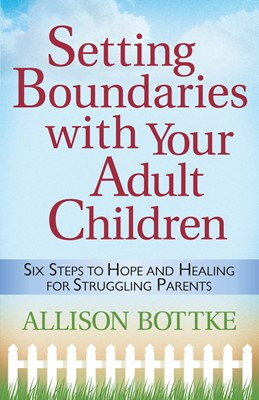 Setting Boundaries® with Your Adult Children (Digital delivered electronically)