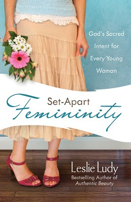 Set-Apart Femininity (Digital delivered electronically)