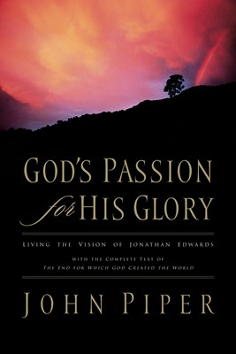 God's Passion for His Glory (eBook)