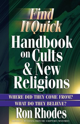 Find It Quick Handbook on Cults and New Religions (Digital delivered electronically)