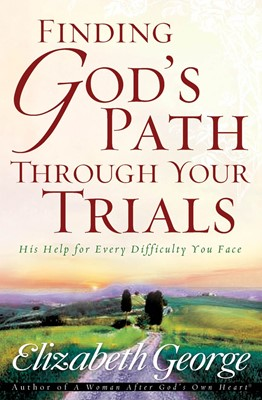Finding God's Path Through Your Trials (Digital delivered electronically)