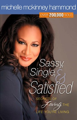Sassy, Single, and Satisfied (Digital delivered electronically)