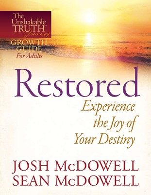Restored--Experience the Joy of Your Eternal Destiny (Digital delivered electronically)