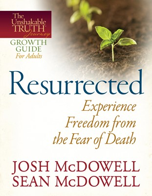 Resurrected--Experience Freedom from the Fear of Death (Digital delivered electronically)