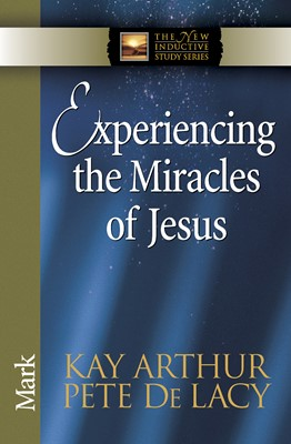 Experiencing the Miracles of Jesus (Digital delivered electronically)