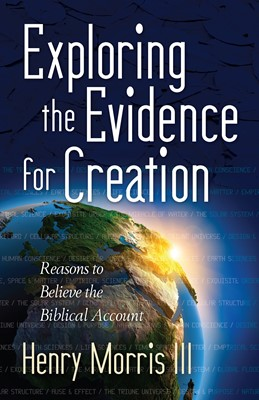 Exploring the Evidence for Creation (Digital delivered electronically)