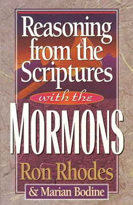 Reasoning from the Scriptures with the Mormons (Digital delivered electronically)