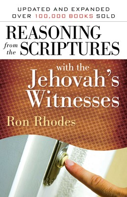 Reasoning from the Scriptures with the Jehovah's Witnesses (Digital delivered electronically)
