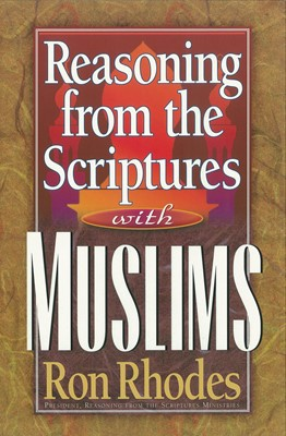 Reasoning from the Scriptures with Muslims (Digital delivered electronically)