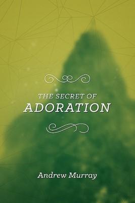 The Secret of Adoration (eBook)