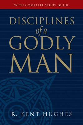 Disciplines of a Godly Man (eBook)