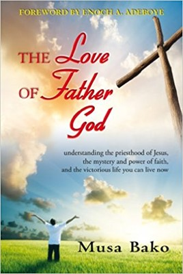 The Love of Father God