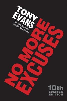 No More Excuses (10th Anniversary Edition) (eBook)