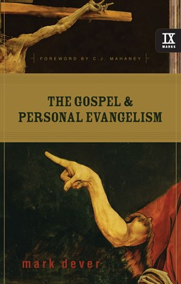 The Gospel and Personal Evangelism (Foreword by C. J. Mahaney) (eBook)