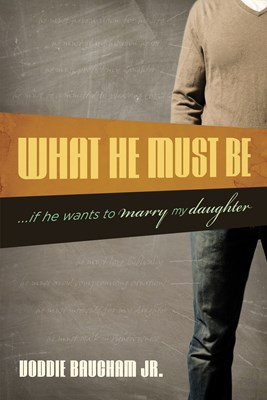 What He Must Be (eBook)