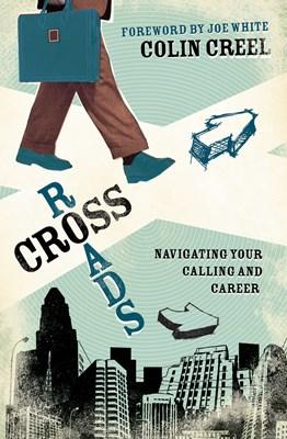 Crossroads (Foreword by Joe White) (eBook)