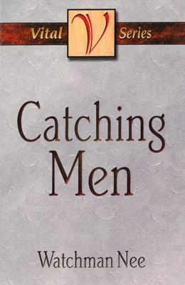 Catching Men