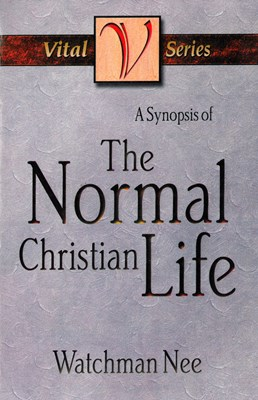 A Synopsis of the Normal Christian Life (eBook)