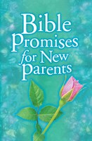 Bible Promises for New Parents